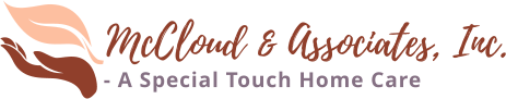 McCloud & Associates, Inc. A Special Touch Home Care Services